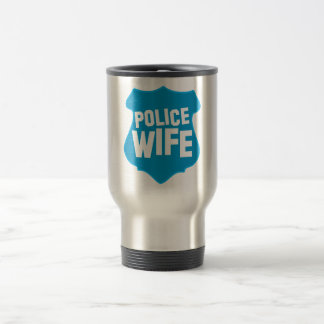 Police WIFE with officers badge shield 15 Oz Stainless Steel Travel Mug