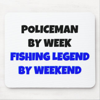 Policeman by Week Fishing Legend By Weekend Mouse Pad