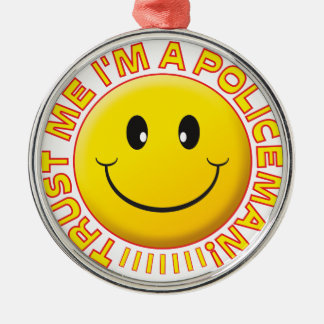 Policeman Trust Me Smiley Silver-Colored Round Decoration