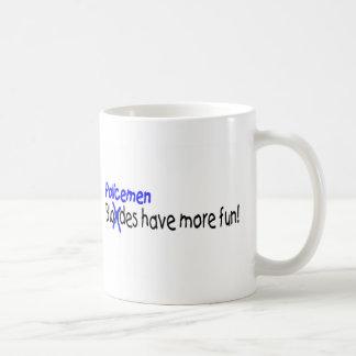 Policemen Have More Fun Coffee Mug