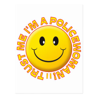 Policewoman Trust Me Smiley Post Cards