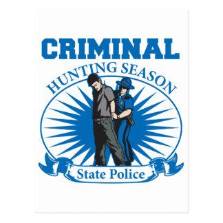 Policía criminal del estado de la temporada de caz postales