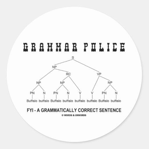 Policía de la gramática (el búfalo 8 veces corrige pegatina redonda