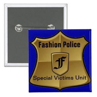 Policía de la moda: Unidad especial de las víctima Pin Cuadrado