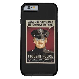 Policía del pensamiento funda de iPhone 6 tough
