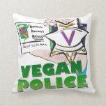Policía del vegano almohada