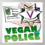 Policía del vegano posters