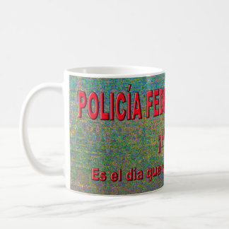 POLICÍA FEDERAL DEL AMOR COFFEE MUG
