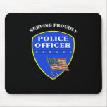 Policía que sirve orgulloso mousepad