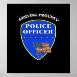 Policía que sirve orgulloso poster