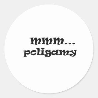 poligamy.... classic round sticker