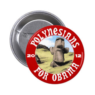 Polinesios para Obama Pin Redondo De 2 Pulgadas