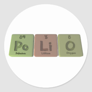 Polio-Po-Li-O-Polonium-Lithium-Oxygen.png Classic Round Sticker