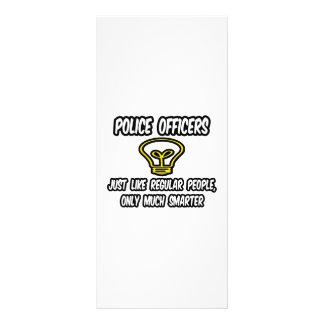 Polis… como la gente regular, solamente más elegan lonas personalizadas