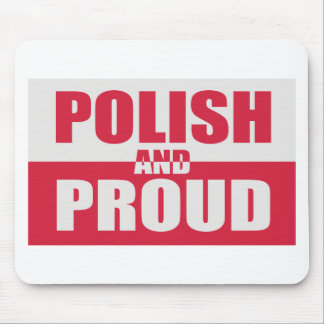 Polish and Proud Mouse Pad
