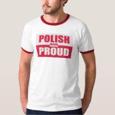 Polish And Proud T-shirt at Zazzle