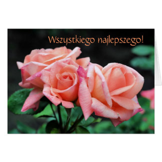 Polish Birthday Sto Lat Rosebuds Floral Card