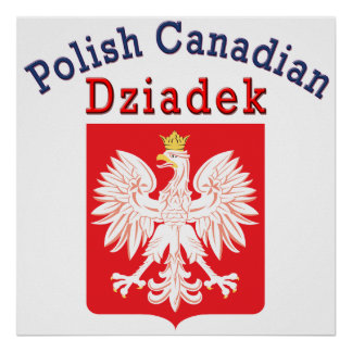 Polish Canadian Eagle Shield Dziadek Poster