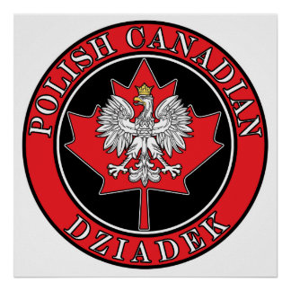 Polish Canadian Maple Leaf Dziadek Posters