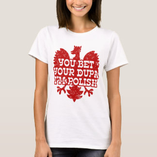 Polish Dupa T-Shirt