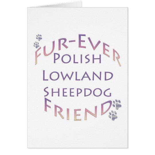 Polish Lowland Sheepdog Fur-ever Friend Card