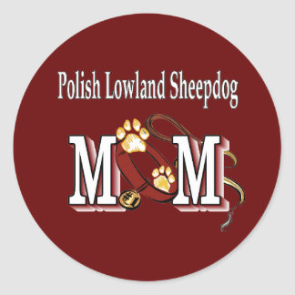 Polish Lowland Sheepdog MOM Gifts Classic Round Sticker