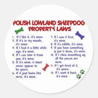 POLISH LOWLAND SHEEPDOG Property Laws 2 Round Stickers