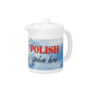 Polish spoken here cloudy earth teapot