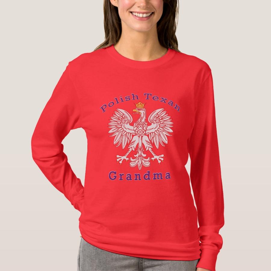Polish Texan Eagle Grandma T-Shirt - Best Selling Long-Sleeve Street Fashion Shirt Designs