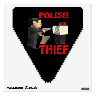 Polish Thief Wall Sticker