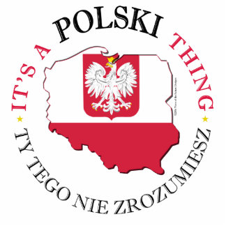 Polish Thing Standing Photo Sculpture