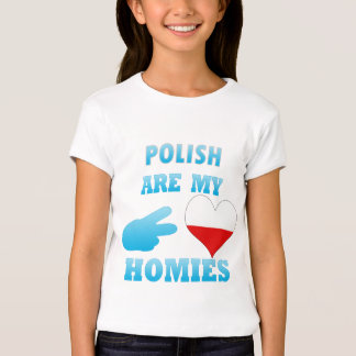 polishs are my Homies T-Shirt