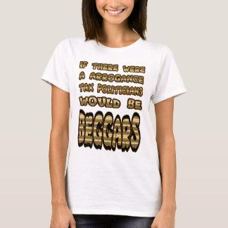 Politians, Beggars T Shirt. T-Shirt