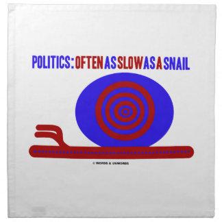 Política A menudo tan lento como un caracol humo