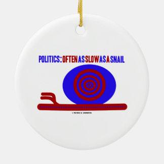 Política: A menudo tan lento como un caracol (humo Ornaments Para Arbol De Navidad