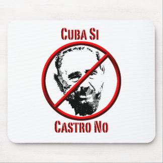 Política - international - Cuba Si, Castro ningún Alfombrillas De Ratón