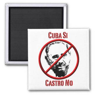 Política - international - Cuba Si, Castro ningún Imán Cuadrado