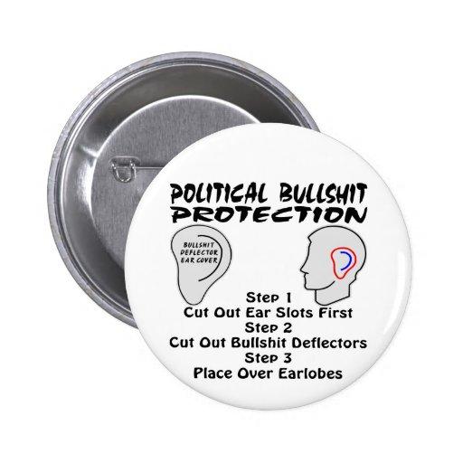 Political Bullshit Ear Protection Deflectors 2 Inch Round Button
