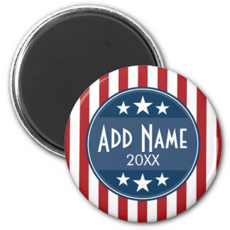 Political Campaign - Patriotic Stars and Stripes 2 Inch Round Magnet