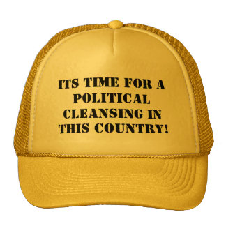 Political Cleansing Trucker Hat