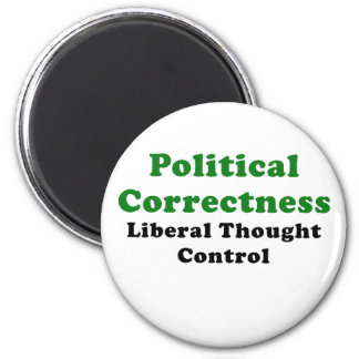 Political Correctness Liberal Thought Control Magnet