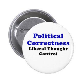 Political Correctness Liberal Thought Control Pinback Button