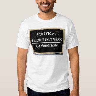 Political Correctness? Shirt