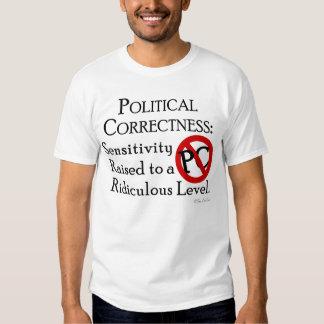 Political Correctness: T Shirt