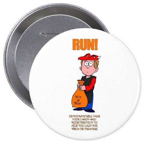 Political Halloween Trick or Treat 4 Inch Round Button