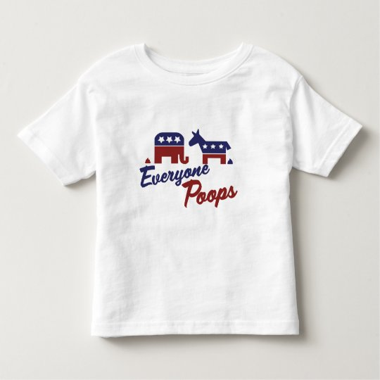 Political Humour Everyone Poops Toddler T-shirt