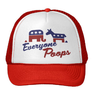 Political Humour Everyone Poops Trucker Hat