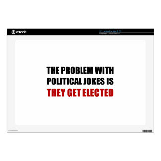 """Political Jokes Elected Decals For 17"""" Laptops"""
