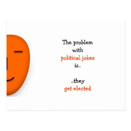 Political Jokes Get Elected | Funny Quote Postcard