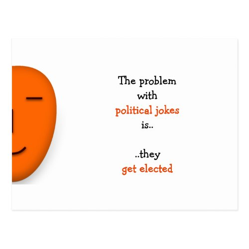 Political Jokes Get Elected  Funny Quote Postcard